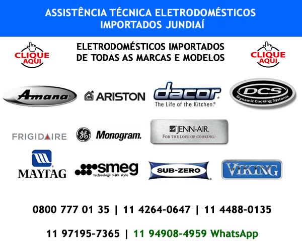 Assistência técnica eletrodomésticos importados Jundiaí
